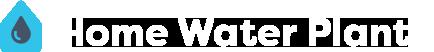 Home Water Plant by Aquametrics